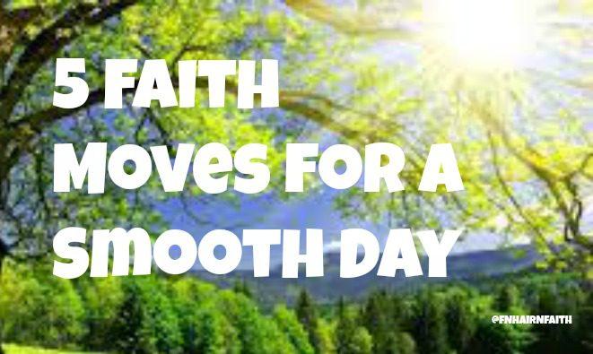 faith for a good day