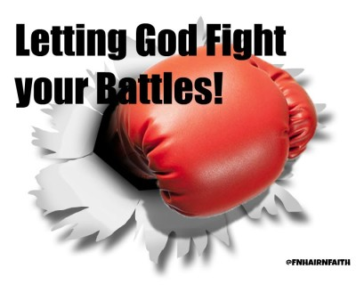 letting God fight your battles
