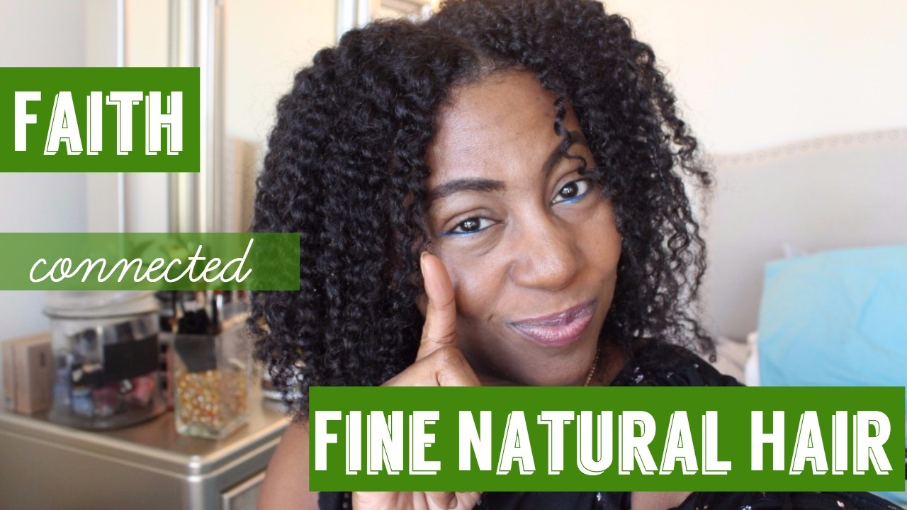 fine natural hair and faith collaboration videos